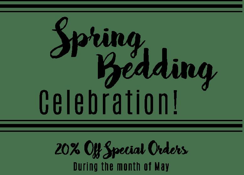 Spring Bedding Celebration